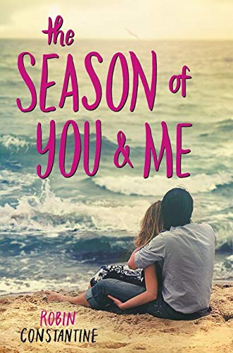 The Season Of You and Me (Hardback): Robin Constantine