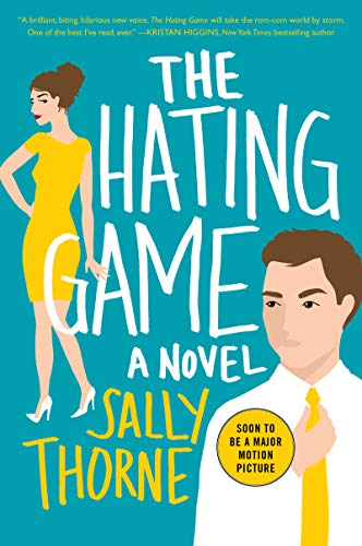 9780062439598: The Hating Game: A Novel