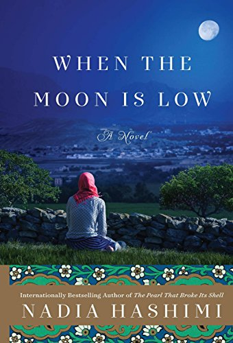 9780062439772: When the Moon is Low [Paperback] [Jul 28, 2015] Nadia Hashimi