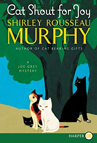 9780062440211: Cat Shout for Joy: A Joe Grey Mystery (Joe Grey Mystery Series)
