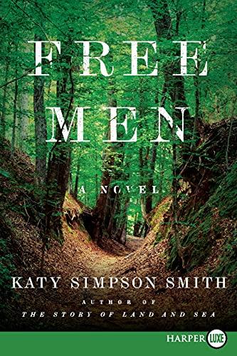 Free Men LP: Katy Simpson Smith