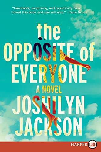 9780062440303: The Opposite of Everyone: A Novel