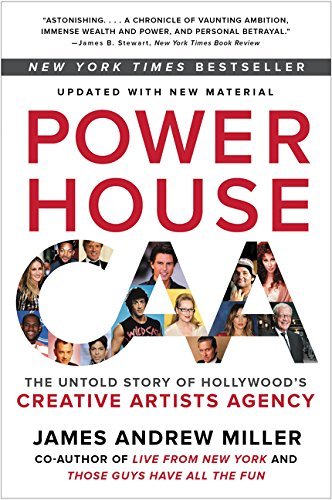 9780062441386: Powerhouse: The Untold Story of Hollywood's Creative Artists Agency