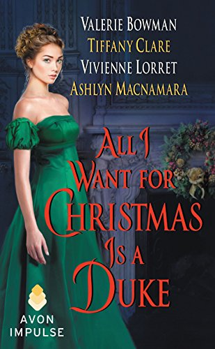 9780062441539: All I Want for Christmas Is a Duke
