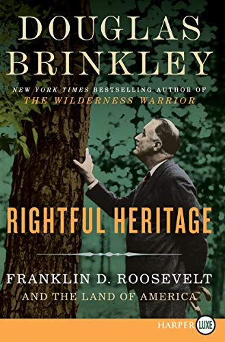 9780062441553: Rightful Heritage LP: Franklin D. Roosevelt and the Land of America