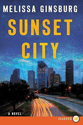 9780062441638: Sunset City: A Novel