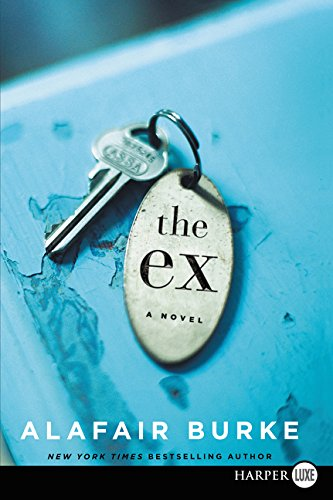 9780062441744: The Ex: A Novel