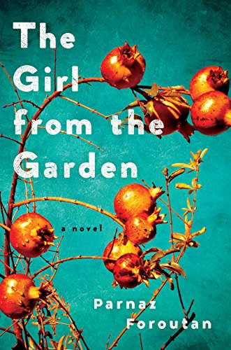 9780062442864: The Girl from the Garden: A Novel