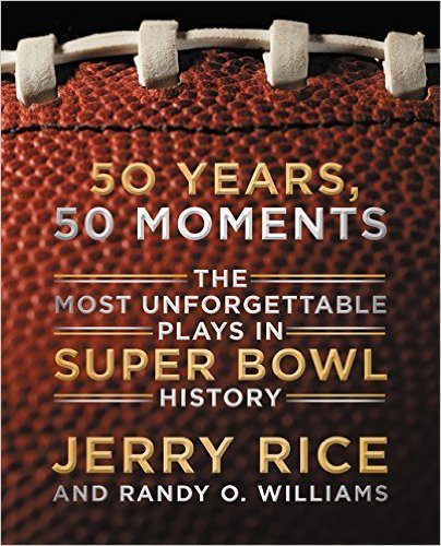 Jerry Rice Fifty Years 50 Moments (Signed Edition w/COA): Jerry Rice