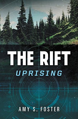 The Rift Uprising: The Rift Uprising Trilogy #1