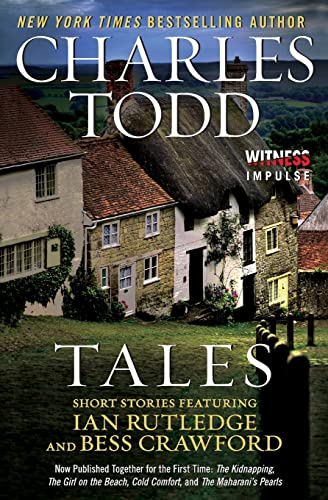 9780062443762: Tales: Short Stories Featuring Ian Rutledge and Bess Crawford