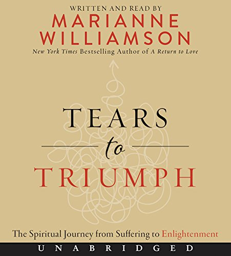 9780062444097: Tears to Triumph CD: The Spiritual Journey from Suffering to Enlightenment