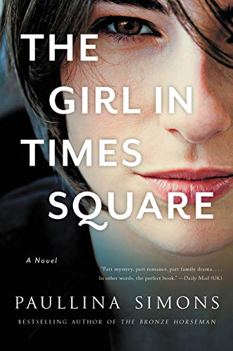 9780062444356: The Girl in Times Square: A Novel