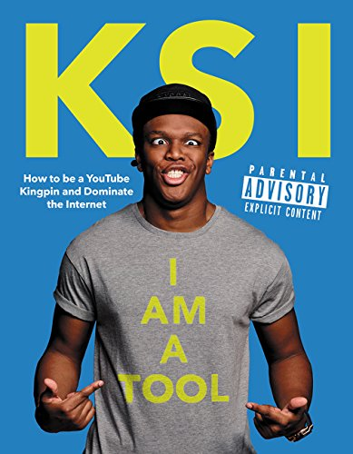 9780062444967: I Am a Tool: How to Be a Youtube Kingpin and Dominate the Internet