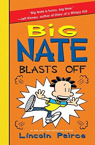 9780062449559: Big Nate Blasts Off