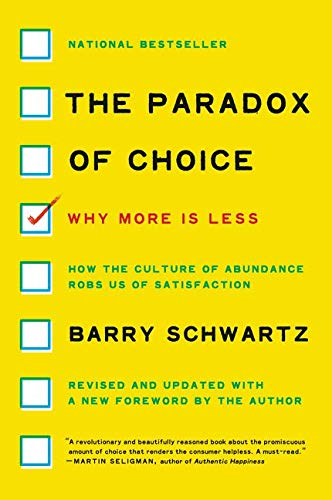9780062449924: The Paradox of Choice: Why More Is Less