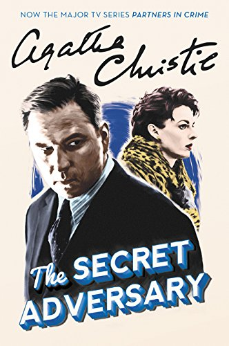 9780062449948: The Secret Adversary: A Tommy and Tuppence Mystery (Tommy & Tuppence Mysteries)