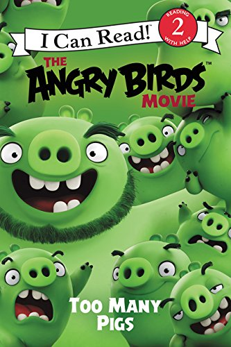 9780062453341: The Angry Birds Movie: Too Many Pigs (I Can Read Level 2)