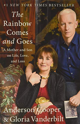 9780062454942: The Rainbow Comes and Goes: A Mother and Son On Life, Love, and Loss