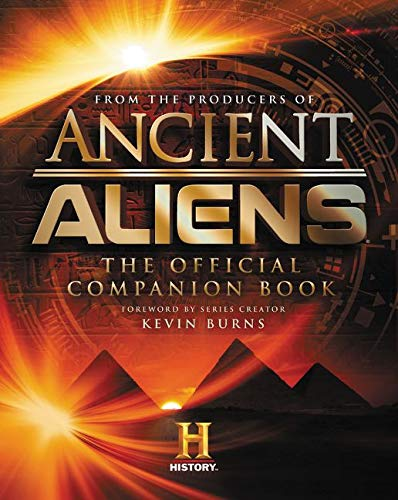 9780062455413: Ancient Aliens (R): The Official Companion Book