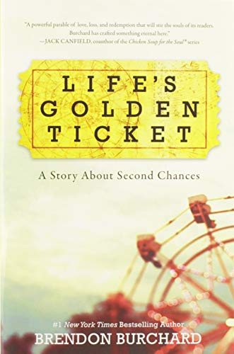9780062456472: Life's Golden Ticket: A Story About Second Chances