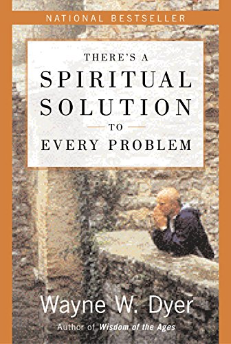 9780062457752: There's a Spiritual Solution to Every Problem [Paperback] DR WAYNE W. DYER