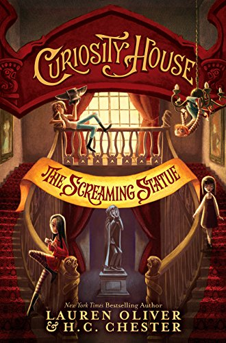 9780062458858: Curiosity House: The Screaming Statue