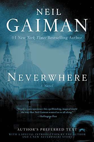 9780062459084: Neverwhere: Author's Preferred Text