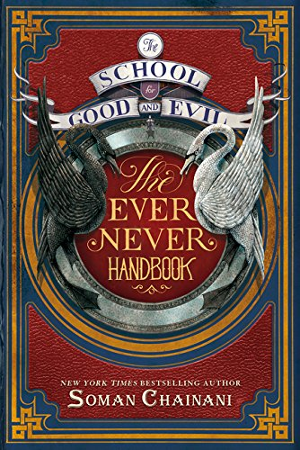 9780062459169: School For Good And Evil. The Ever Never Handbook