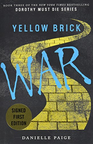 9780062459305: Yellow Brick War Signed (Dorothy Must Die)