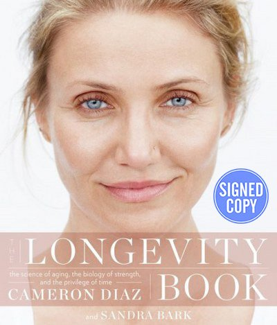 9780062464118: The Longevity Book: The Science of Aging, the Biology of Strength, and the Privilege of Time - Autographed Signed Copy