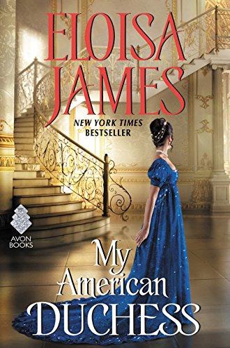 My American Duchess: Eloisa James