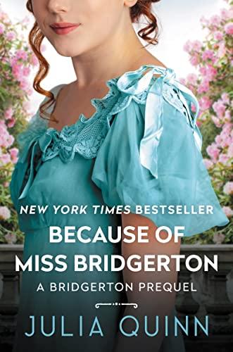 9780062465825: Because of Miss Bridgerton (Bridgertons)