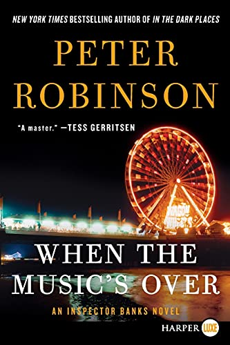 9780062466389: When the Music's Over (Inspector Banks)