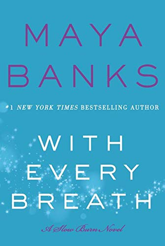 9780062466488: With Every Breath: A Slow Burn Novel (Slow Burn Novels)