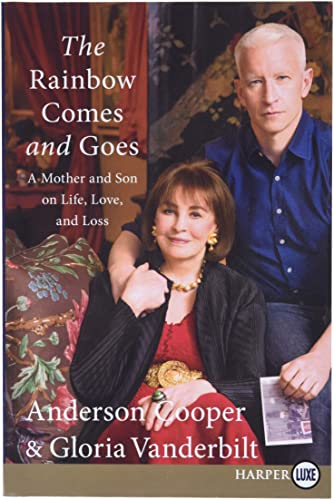 9780062466730: The Rainbow Comes and Goes: A Mother and Son On Life, Love, and Loss
