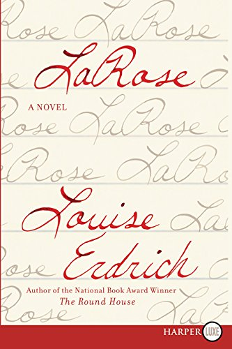 9780062466761: LaRose: A Novel