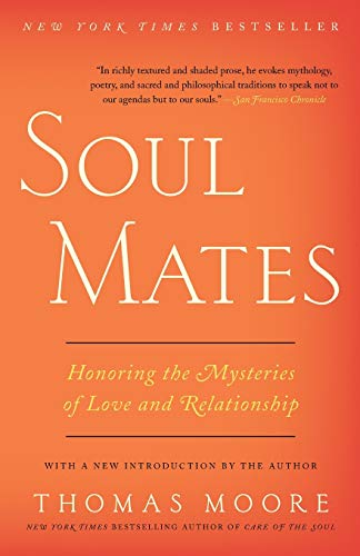 9780062466860: Soul Mates: Honoring the Mysteries of Love and Relationship