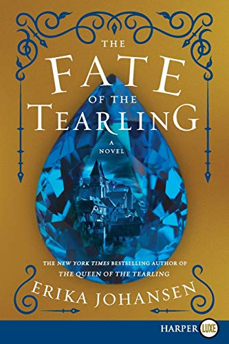 9780062467157: The Fate of the Tearling: A Novel (Queen of the Tearling, The)