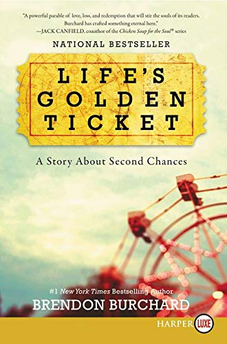 9780062467201: Life's Golden Ticket: A Story About Second Chances