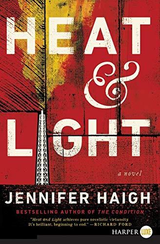 9780062467225: Heat and Light LP: A Novel