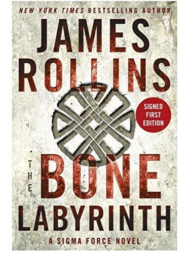 9780062468437: The Bone Labyrinth: A Sigma Force Novel (SIGNED COPY) PREORDER