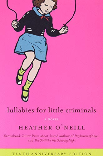 9780062468475: Lullabies for Little Criminals: A Novel