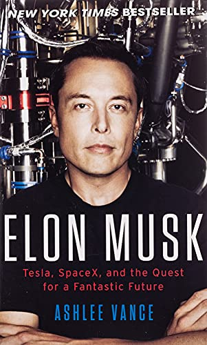 9780062469670: Elon Musk: Tesla, SpaceX, and the Quest for a Fantastic Future