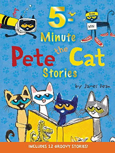 9780062470195: 5-Minute Pete the Cat Stories: Includes 12 Groovy Stories!