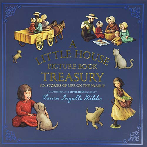 9780062470775: A Little House Picture Book Treasury: Six Stories of Life on the Prairie