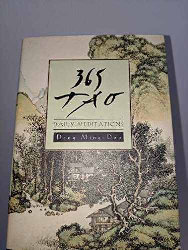 9780062473547: 365 Tao: Daily Meditations by Deng Ming-Dao (2016-08-01)
