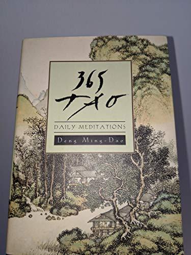 9780062473547: 365 Tao: Daily Meditations by Deng Ming-Dao (2016-08-01)
