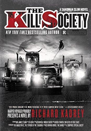 The Kill Society: A Sandman Slim Novel: Kadrey, Richard