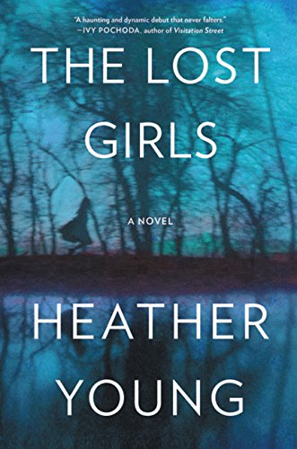 9780062480316: The Lost Girls: A Novel